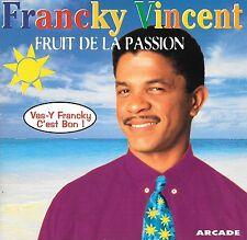 FRANCKY VINCENT - Fruit de la passion - 17 Tracks