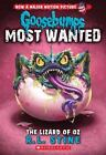 Goosebumps Most Wanted: Lizard of Oz 10 by R. L. Stine (2016, Paperback)