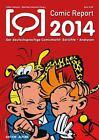 Comic Report 2014 von Volker Hamann und Matthias Hofmann (2014, Taschenbuch)