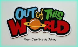 CRAFTECAFE MINDY SPACE OUT OF THIS WORLD premade paper piecing TITLE scrapbook
