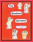 The Weekend Getaway 9781449024239 by Sara Ganser Book