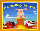 Peacefully Piggy Meditation by Kerry Lee MacLean (Paperback / softback)