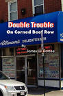 Double Trouble on Corned Beef Row by James W Battee (Paperback / softback, 2010)