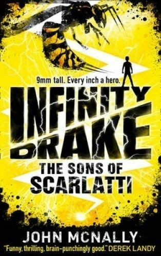 1 of 1 - Infinity Drake:The Sons of Scarlatti by John McNally Large Paperback