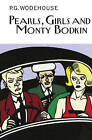 Pearls, Girls and Monty Bodkin by P G Wodehouse (Hardback, 2013)