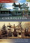 Carrollton by Suzanne K Durham, Emma Elaine Dobbs (Paperback / softback, 2010)