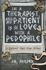 I-039-m-a-Therapist-and-My-Patient-is-In-Love-with-a-Pedophile-6-Patient