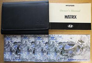hyundai matrix owners manual handbook wallet 2001 2005 pack 12643 ebay rh ebay com hyundai matrix service manual hyundai matrix service manual
