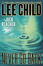 Never Go Back: A Jack Reacher Novel - NEW - by Lee Child FIRST EDITION