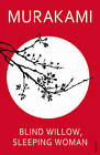 Blind Willow, Sleeping Woman by Haruki Murakami (Paperback, 2007)