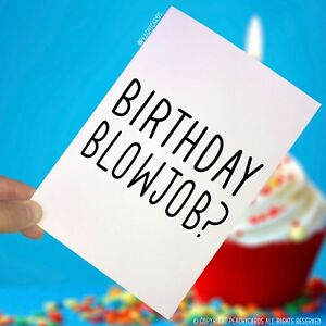 Image Is Loading Birthday Greeting Cards Blowjob Girlfriend Humour Joke Funny