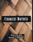 Financial Markets by Robert W. Kolb, Ricardo J. Rodriguez (Paperback, 1996)