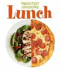 Lunch: Healthy Choices by Vic Parker (Hardback, 2014)