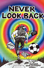 Never Look Back by Roger Goldingay (Paperback / softback, 2001)