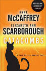 Catacombs: A Tale of the Barque Cats by Elizabeth Ann Scarborough, Anne McCaffrey (Paperback / softback)