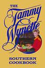 Tammy Wynette Southern Cookbook by Tammy Wynette (Paperback, 2007)