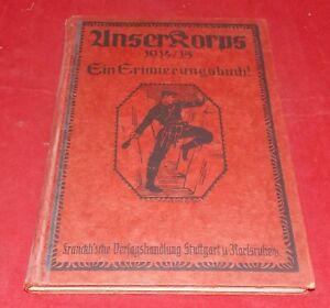Unser Korps 1914/15 Ein Erinnerungsbuch