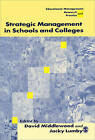 Strategic Management in Schools and Colleges by SAGE Publications Ltd (Paperback, 1998)