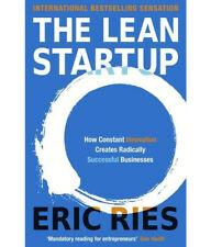 The Lean Startup : How Today's Entrepreneurs Use Continuous Innovation to Create Radically Successful Businesses by Eric Ries (2011, Hardcover)