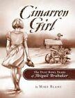 Cimarron Girl: The Dust Bowl Years of Abigail Brubaker by Mike Blanc (Paperback / softback, 2016)
