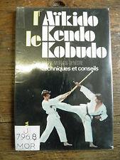 aïkido, kendo, kobudo par Franck Morvan-Denègre