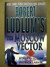 The Moscow Vector by Robert Ludlum & Patrick Larkin (2005, Paperback)