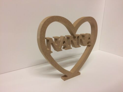 """HEART /""""NANNA CUT OUT/"""" Free Standing  18mm thick"""