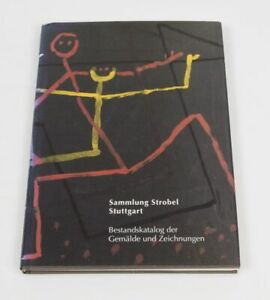 Sammlung-Strobel-Stuttgart-Bestandskatalog-der-Gemaelde-und-Zeichnungen-1997