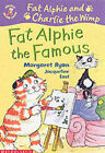 Fat Alphie the Famous by Margaret Ryan (Paperback, 2003)