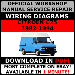 wiring diagram citroen dispatch van official workshop service repair manual for citroen c25 1982 1994  repair manual for citroen c25 1982