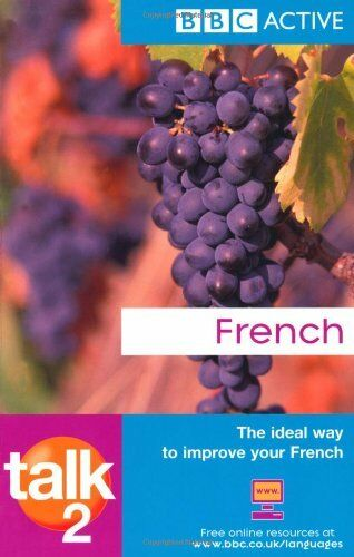 Talk French 2 By Mrs Sue Purcell