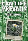 Can Life Prevail?: A Radical Approach to the Environmental Crisis by Pentti Linkola (Hardback, 2009)