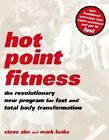 Hot Point Fitness: The Revolutionary New Program for Fast and Total Body Transformation by Steve Zim, Mark Laska (Paperback, 2002)
