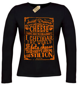 611f7e05 CHEESE T-Shirt Ladies Long Sleeve Sweet Dreams are womens top brie ...