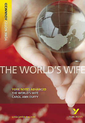 "1 of 1 - The ""World's Wife"" by Carol Ann Duffy (York Notes Advanced), Green, Mary, Excell"