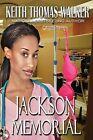 Jackson Memorial by Keith Thomas Walker (Paperback / softback, 2013)
