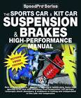 How to Build and Modify Sportscar and Kitcar Suspension and Brakes: For Road and Track by des Hammill (Paperback, 2013)