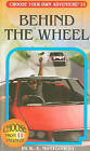 Behind the Wheel by R A Montgomery (Paperback / softback, 2010)