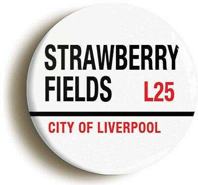 STRAWBERRY FIELDS L25 LIVERPOOL BADGE BUTTON PIN (Size is 1inch/25mm diameter)