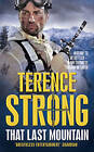 That Last Mountain by Terence Strong (Paperback, 2010)