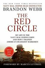 The Red Circle: My Life in the Navy SEAL Sniper Corps and How I Trained...