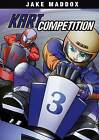 Kart Competition by Jake Maddox (Paperback, 2013)