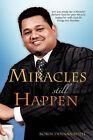 Miracles Still Happen by Robin Dinnanauth (Paperback / softback, 2007)