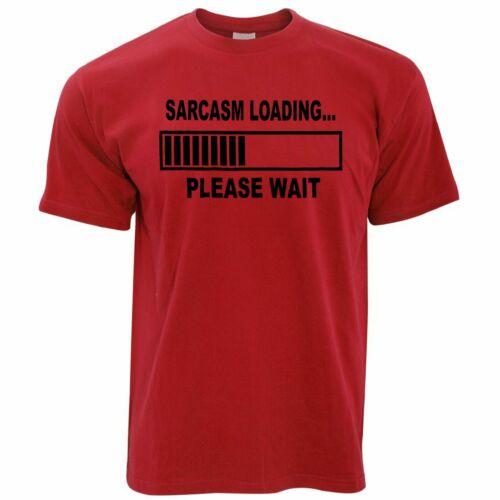 Nouveauté T-Shirt Sarcasme Bar Loading S/'il vous plaît attendre