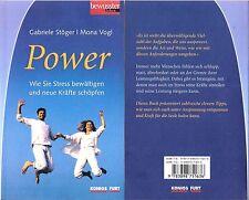 Power - Wie Sie Stress bewältigen und neue Kräfte schöpfen - Stöger & Vogl - NEU