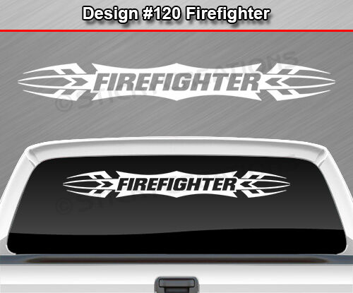 #120 FIREFIGHTER Tribal Scallop Windshield Decal Back Window Sticker Graphic Car