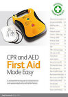 CPR and AED First Aid Made Easy: A Comprehensive Guide to Resuscitation and Automated External Defibrillation by Nigel Barraclough (Paperback, 2007)