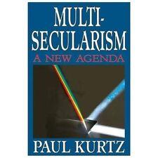 Multi-Secularism : A New Agenda by Paul Kurtz (2014, Paperback)