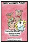 Goldilocks and the Three Bears: Retold English Fairytale in Rhyme by Jacquie Lynne Hawkins (Paperback / softback, 2014)