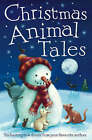 Christmas Animal Tales by Little Tiger Press Group (Paperback, 2007)